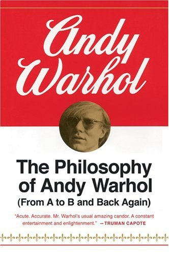 Andy Warhol: Philosopher   The Culture Counter